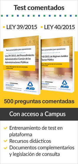 Test comentados Ley 39/2015 y 40/2015 - Con acceso a Campus