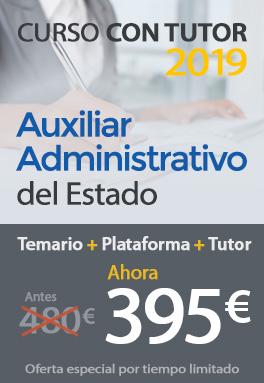 Curso con tutor 2019 - Auxiliar Administrativo del Estado