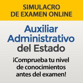 Simulacro de examen online Auxiliar Administrativo del Estado - Comprueba tu nivel antes del examen