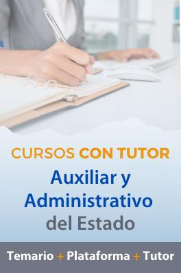 Curso con tutor 2020 - Auxiliar Administrativo del Estado